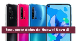 recuperar datos de Huawei Nova 5i