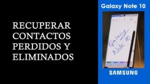 recuperar contactos perdidos de Samsung Galaxy Note 10