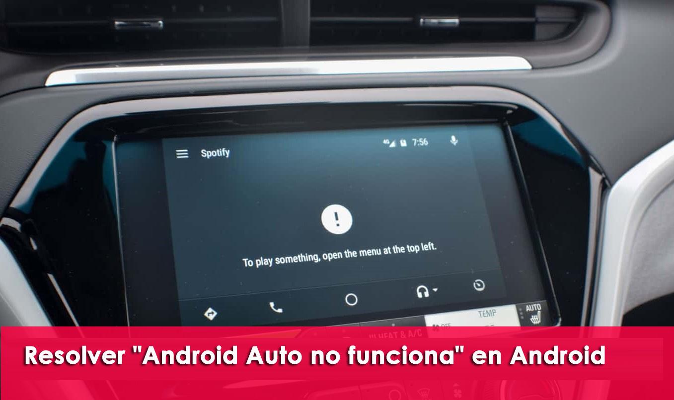 """resolver """"Android Auto no funciona"""" en Android"""